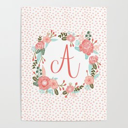 Monogram A - cute girls coral florals flower wreath, coral florals, baby girl, baby blanket Poster