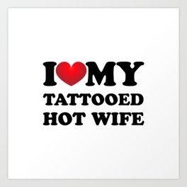 Tattooed wife Art Print