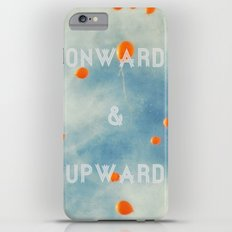 Onward & Upward Slim Case iPhone 6s Plus