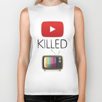 youtube Biker Tanks featuring YouTube Killed the TV by LifeQuotes