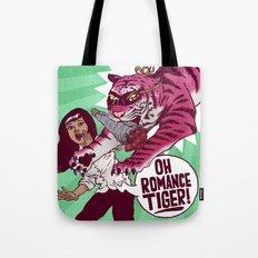 Oh Romance Tiger! Tote Bag