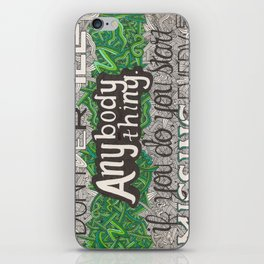 Don't Ever Tell Anybody Anything iPhone Skin