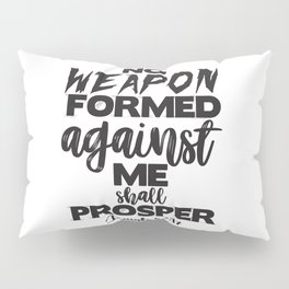Isaiah 54:17 Pillow Sham