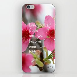 Love Yourself Be your BFF iPhone Skin
