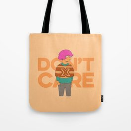 Ms. No Care Tote Bag
