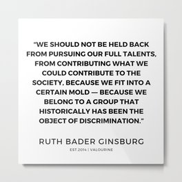 6     191115   Ruth Bader Ginsburg Quotes Metal Print