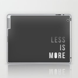 LESS IS MORE Laptop & iPad Skin