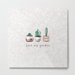 love my garden / MARBLE x CACTUS IV Metal Print