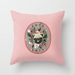 Cute Shit Throw Pillow