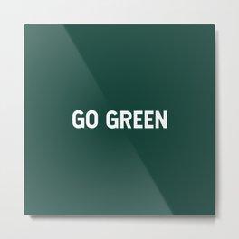 Go Green Metal Print