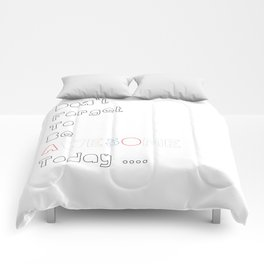 Don`t forget to be Awesome today, Quote, Modern, Home Decor Comforters