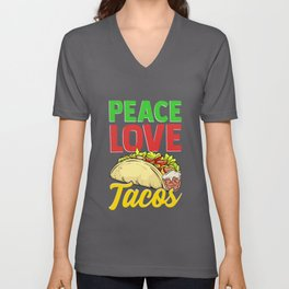 Cute & Funny Peace Love Tacos Pacifist Food Unisex V-Neck