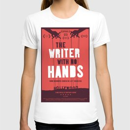 The writer with no hands affiche T-shirt