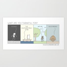What are you Thankful For? Art Print