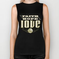 The Greatest of These Is Love Biker Tank