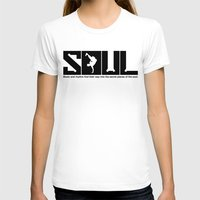 soul T-shirts featuring SOUL by TurkeysDesign