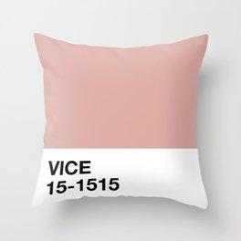 vice Throw Pillow