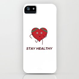 Stay Heathy - fitness iPhone Case