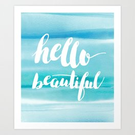 Hello Beautiful Waves Art Print