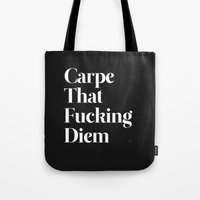 typography Tote Bags featuring Carpe by WRDBNR