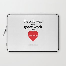 Quote by Steve jobs Laptop Sleeve