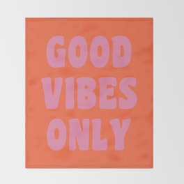 Retro Good Vibes Only Lettering in Pink and Orange Throw Blanket