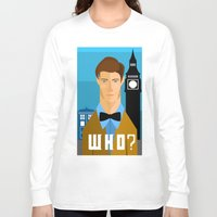 the who Long Sleeve T-shirts featuring Who? by Mountain Top Designs