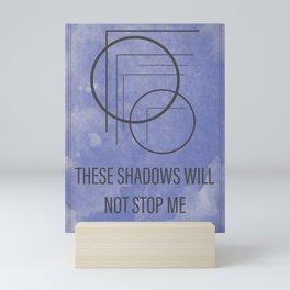 These Shadow Will Not Stop Me // Original Sigil Mini Art Print