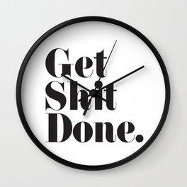 Get Sh T Done Wall Clock