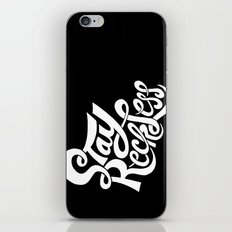Stay Reckless iPhone & iPod Skin