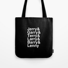 Jerry Garry Terry Larry Barry Lenny Gergich-Gengurch-parks and rec Tote Bag