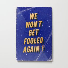 We won't get fooled again – A Hell Songbook Edition Metal Print