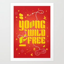 YoungWild&Free Art Print