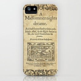 Shakespeare. A midsummer night's dream, 1600 iPhone Case