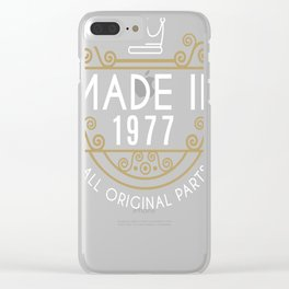 Made In 1977 All Original Parts Birthday Gift Clear iPhone Case