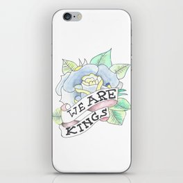 We Are Kings iPhone Skin
