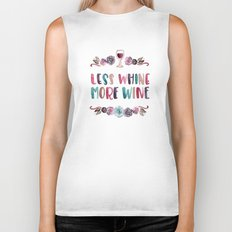 Less Whine More Wine Biker Tank