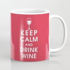 Keep Calm and Drink Wine Mug