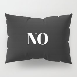 NO in black Pillow Sham