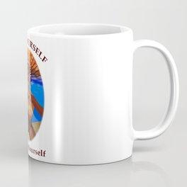 Free Yourself and Be Yourself Coffee Mug