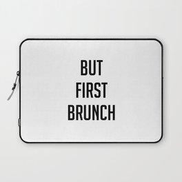 But first brunch Laptop Sleeve