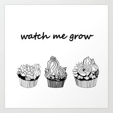 little cacti and succulents . Watch me grow Art Print
