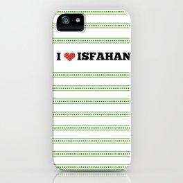 I Love Isfahan iPhone Case