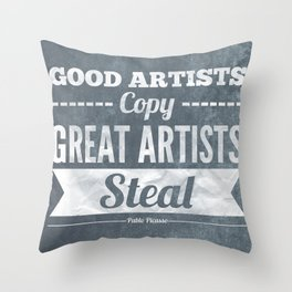 Great artists steal Throw Pillow