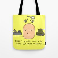 putin Tote Bags featuring A guy named Putin  by Adrian Roman