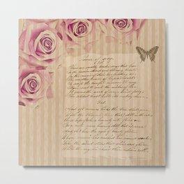 Romantic vintage roses and poetry / handwriting Metal Print