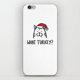 What turkey? iPhone Skin