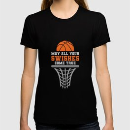 Basketball May All Your Swishes Come True College Player T-shirt