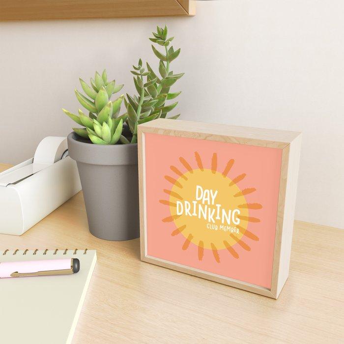 day drinking club member Framed Mini Art Print