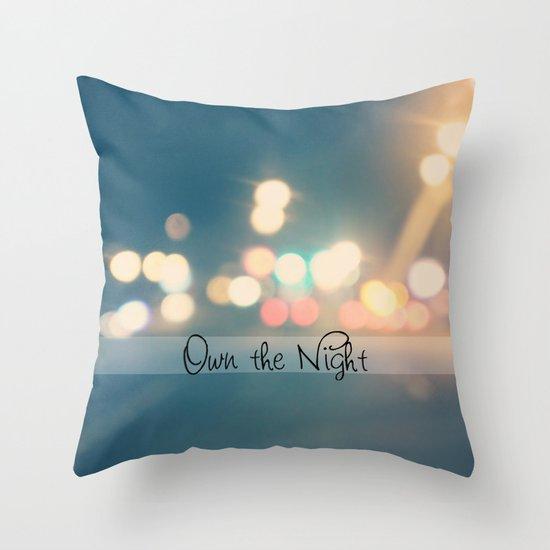 Own the Night Throw Pillow